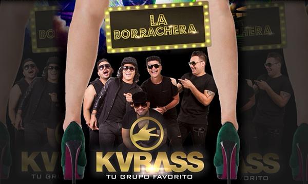 Descargar La borrachera - Nueva canción del grupo Kvrass