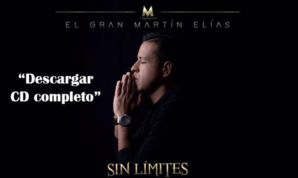 Descargar Sin limites – CD COMPLETO del Gran Martín Elías y Rolando Ochoa