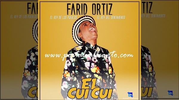 Descargar El cui cui, el nuevo éxito musical del 'Rey de los pueblo' Farid Ortiz.