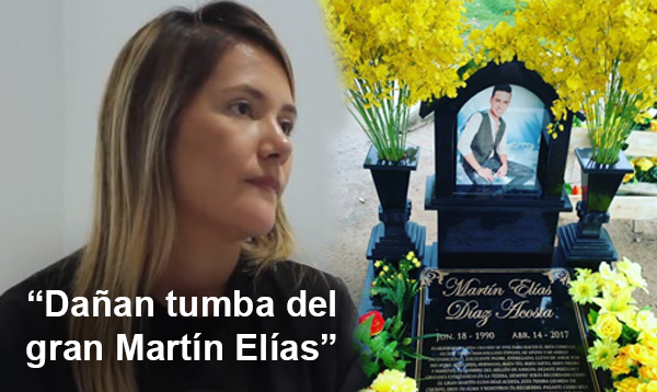 Dañan tumba de Martín Elías y la viuda del artista reacciona muy fuerte!!