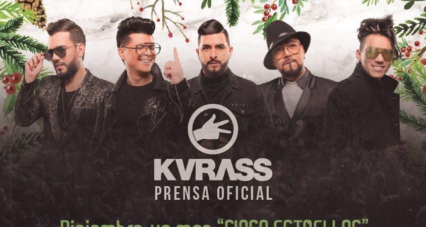 "Diciembre, un mes ""CINCO ESTRELLAS"" para el grupo kvrass"