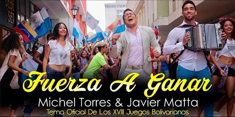 Michel Torres y Javier Matta Lanzan Videoclip oficial de Fuerza A Ganar