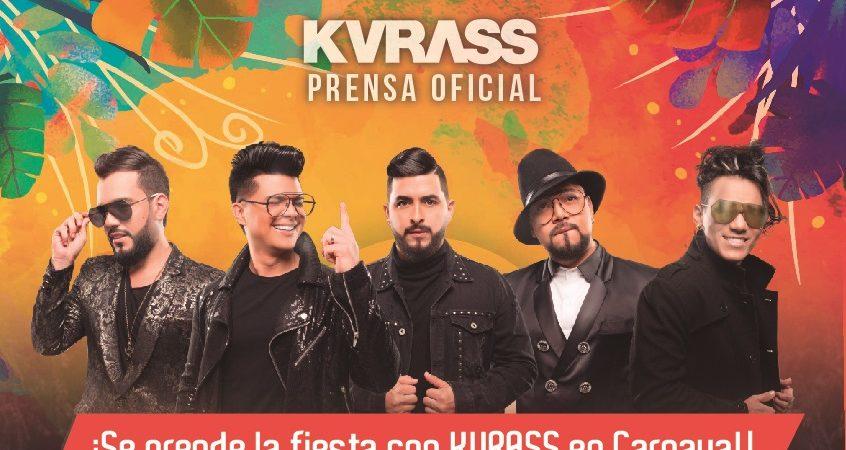 ¡Se prende la fiesta con KVRASS en Carnaval!
