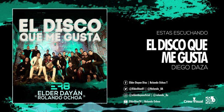 """Las canciones que trae """"El disco que me gusta"""" nuevo álbum de Elder Dayan y Rolando Ochoa"""