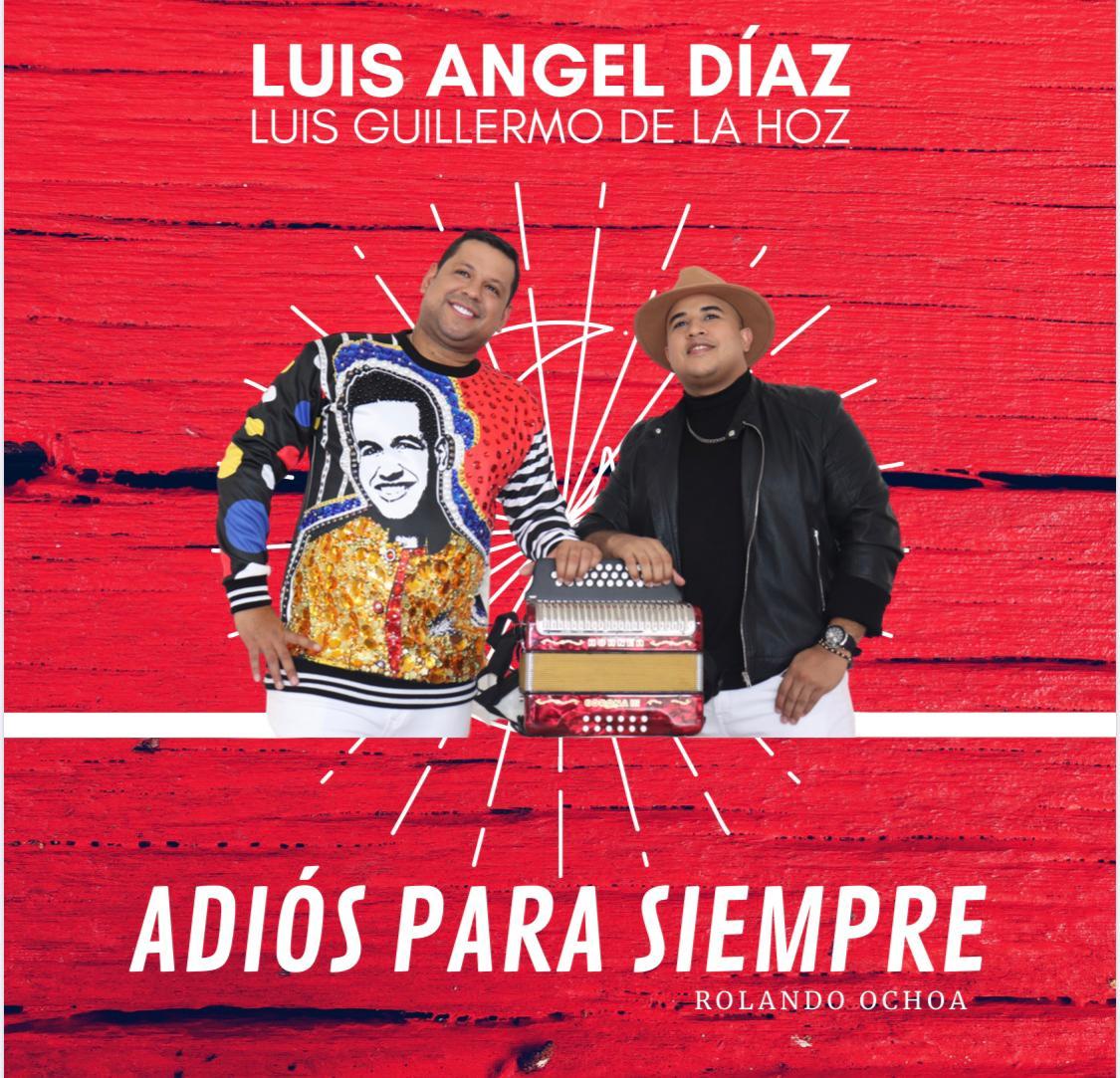 """Luis Ángel y Luis Guillermo dicen """"Adiós Para Siempre"""""""