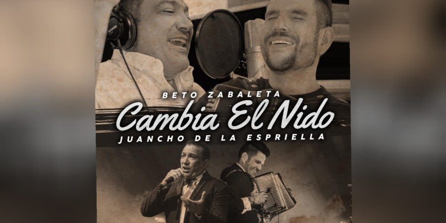 Beto Zabaleta y Juancho De La Espriella presentan «Cambia El Nido» 2020
